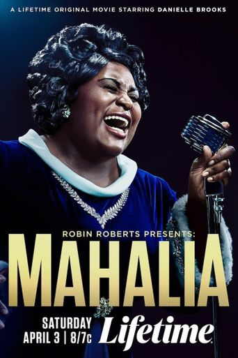 Robin Roberts Presents: The Mahalia Jackson Story Poster