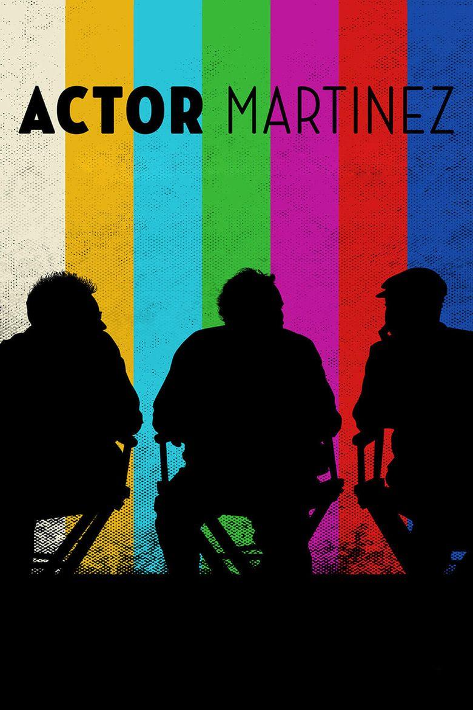 Actor Martinez Poster