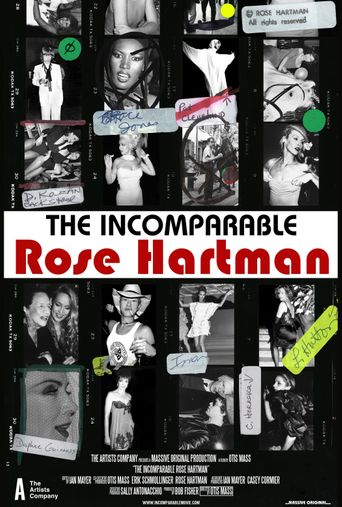 The Incomparable Rose Hartman Poster