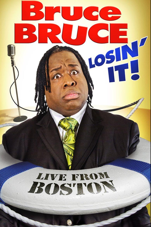 Bruce Bruce: Losin' It! Poster