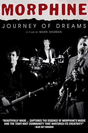 Watch Morphine Journey of Dreams