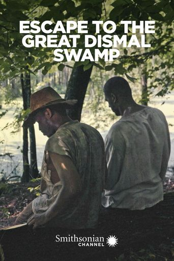 Escape to the Great Dismal Swamp Poster