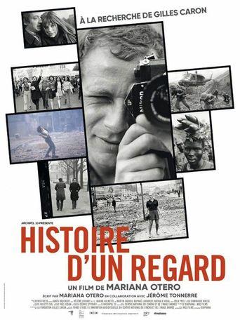 Histoire d'un regard - A la recherche de Gilles Caron Poster