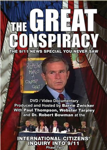 The Great Conspiracy: The 9/11 News Special You Never Saw Poster