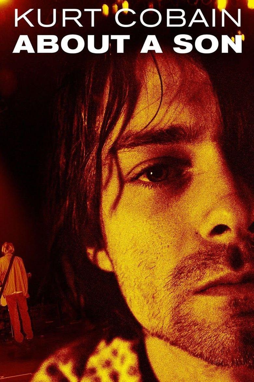 Kurt Cobain: About a Son Poster