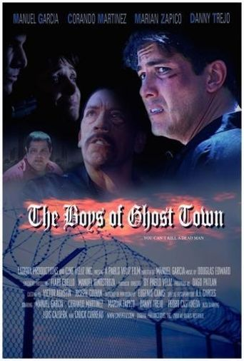 The Boys of Ghost Town Poster