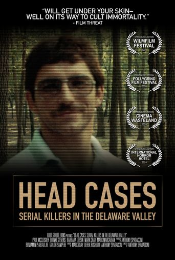 Head Cases: Serial Killers in the Delaware Valley Poster
