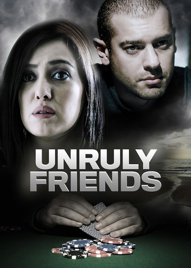 Unruly Friends Poster