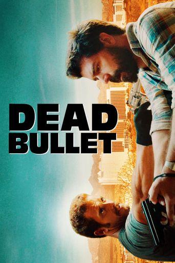 Dead Bullet Poster