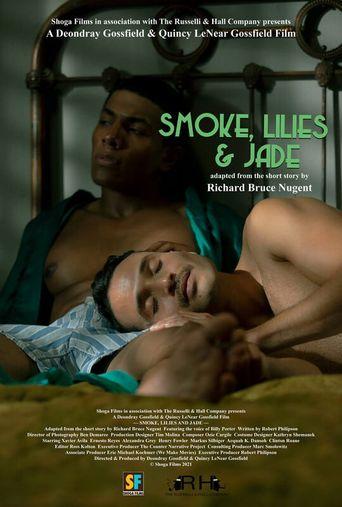 Smoke, Lilies and Jade Poster