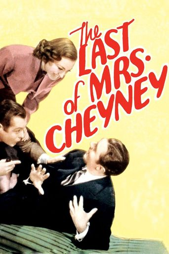 Watch The Last of Mrs. Cheyney