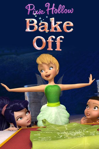 Pixie Hollow Bake Off Poster