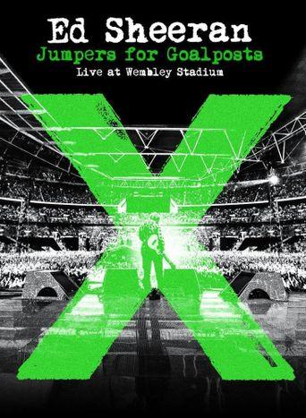 Ed Sheeran: Jumpers for Goalposts Poster