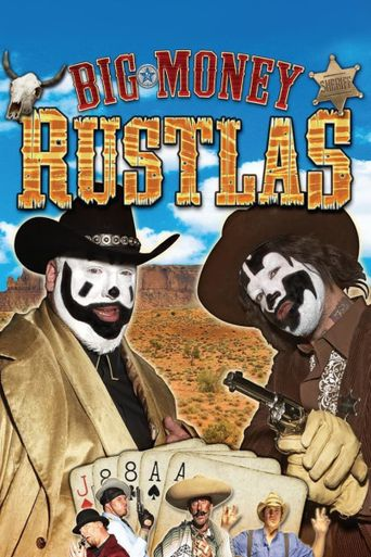 Big Money Rustlas Poster
