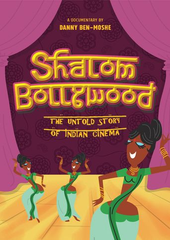 Shalom Bollywood: The Untold Story of Indian Cinema Poster