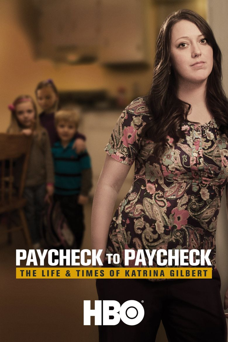 Paycheck to Paycheck: The Life & Times of Katrina Gilbert Poster