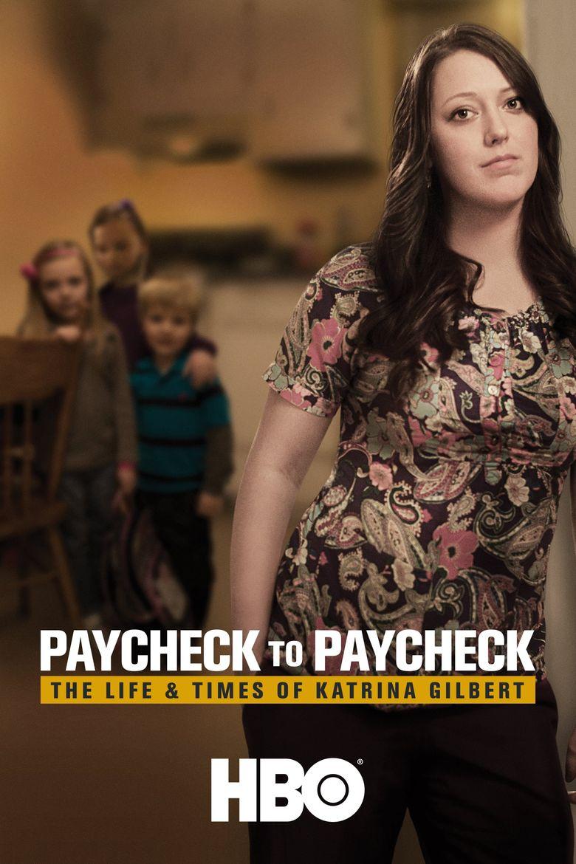 Paycheck to Paycheck: The Life & Times of Katrina Gilbert Poster