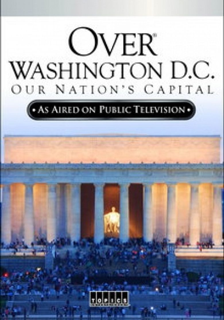 Over Washington D.C.: Our Nation's Capital Poster