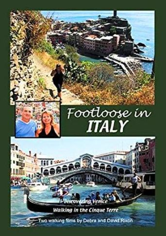 Footloose in Italy: Cinque Terre and Venice Poster
