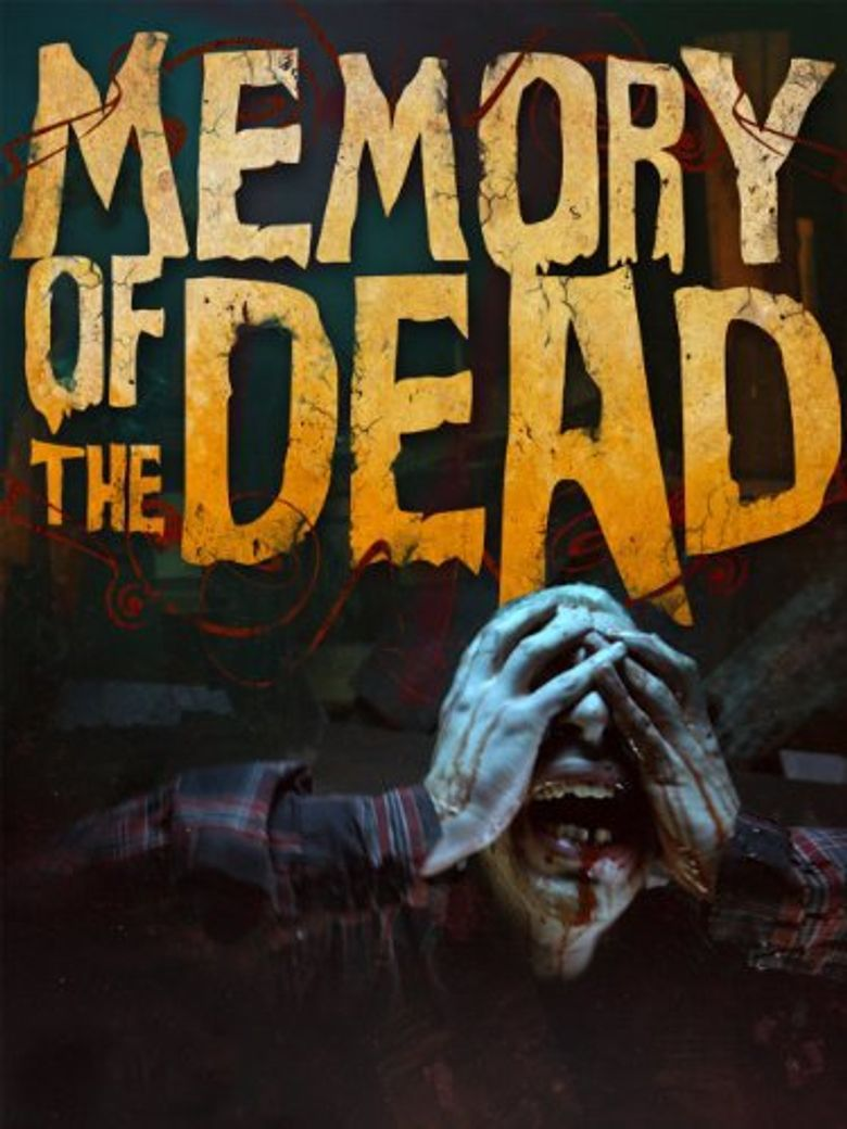 Memory of the Dead Poster