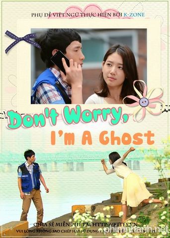 Don't Worry, I'm a Ghost Poster