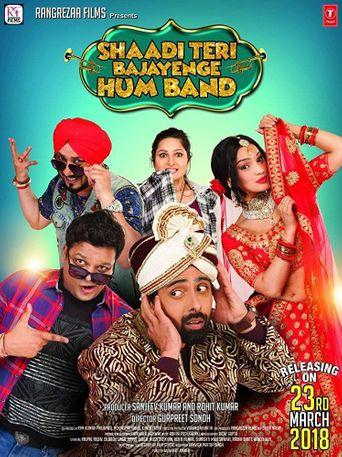 Shaadi Teri Bajayenge Hum Band Poster