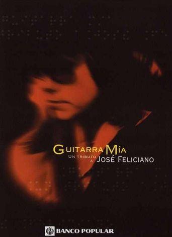 Guitarra Mía: A Tribute To José Feliciano Poster