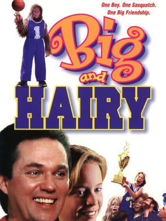Big and Hairy Poster