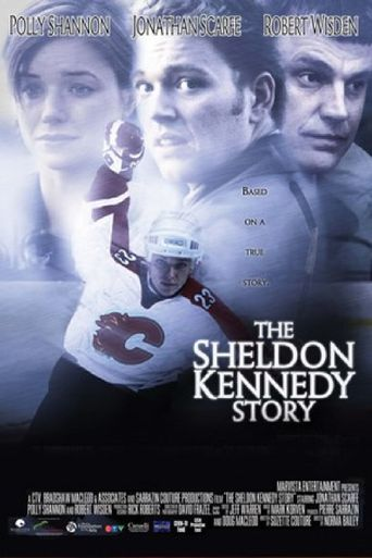 The Sheldon Kennedy Story Poster