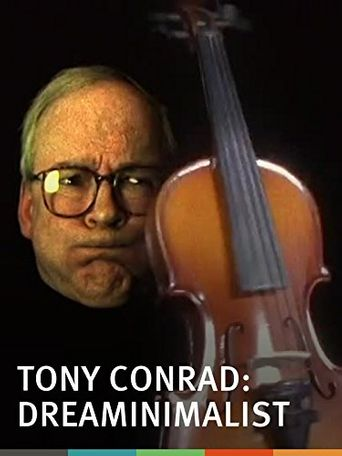Tony Conrad: DreaMinimalist Poster