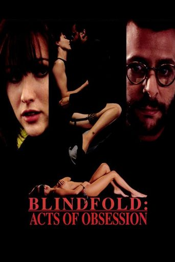 Blindfold: Acts of Obsession Poster