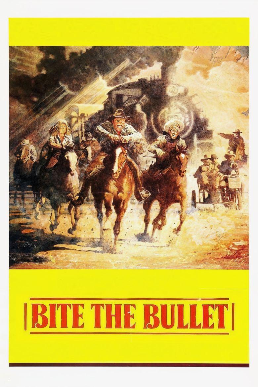 Bite the Bullet Poster
