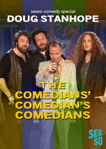 Doug Stanhope: The Comedians' Comedian's Comedians Poster