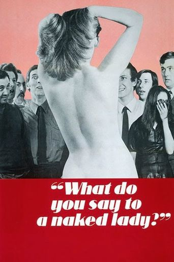 What Do You Say to a Naked Lady Poster