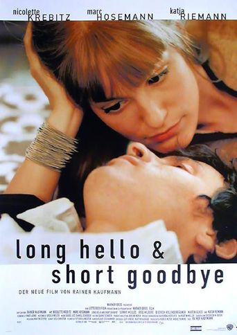 Long Hello and Short Goodbye Poster