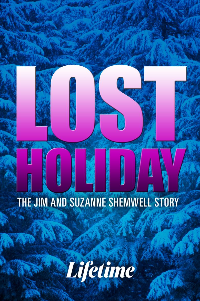 Lost Holiday: The Jim & Suzanne Shemwell Story Poster