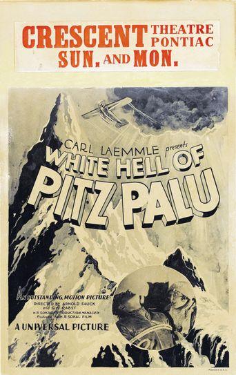 White Hell of Pitz Palu Poster