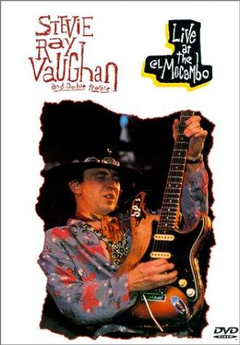 Stevie Ray Vaughan and Double Trouble: Live at the El Mocambo Poster