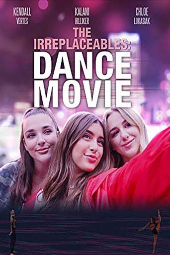 The Irreplaceables: Dance Movie Poster