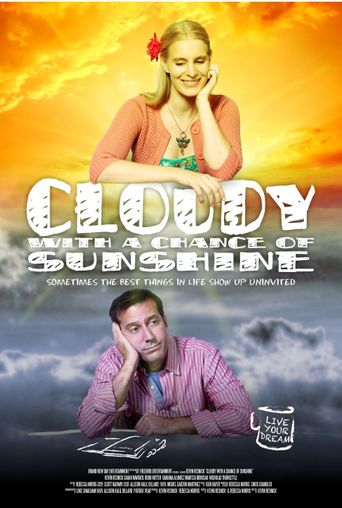 Cloudy with a Chance of Sunshine Poster