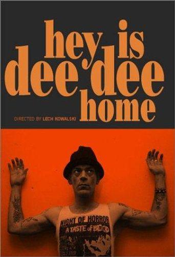 Hey! Is Dee Dee Home? Poster