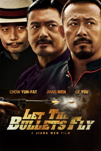 Watch Let the Bullets Fly
