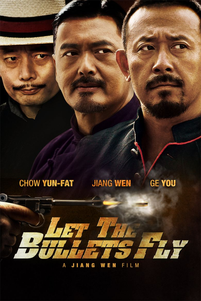 Let the Bullets Fly Poster