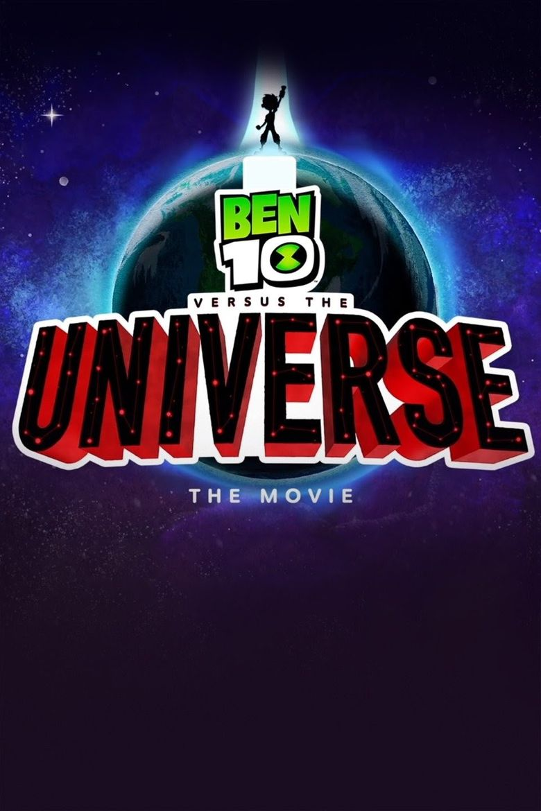 Ben 10 Versus the Universe: The Movie Poster