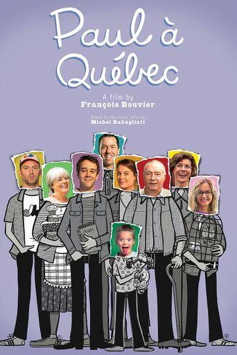 Paul à Québec Poster