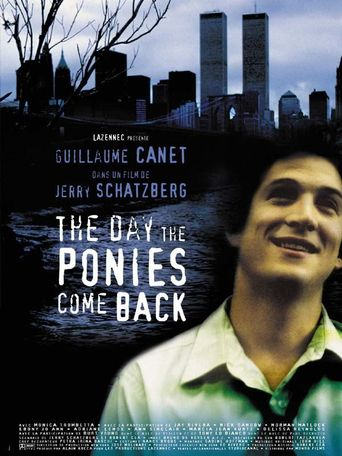 The Day the Ponies Come Back Poster