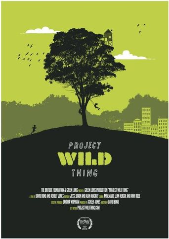 Project Wild Thing Poster