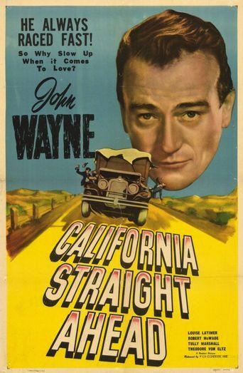 California Straight Ahead Poster