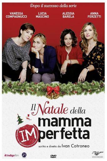 Il Natale della mamma imperfetta Poster