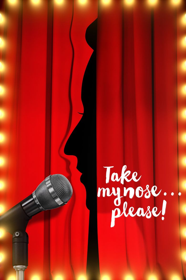 Take My Nose... Please! Poster